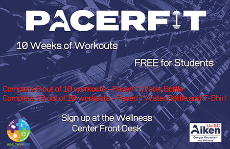 Pacer Fit - 12 weeks of workouts free for students. Sign up at the wellness center.